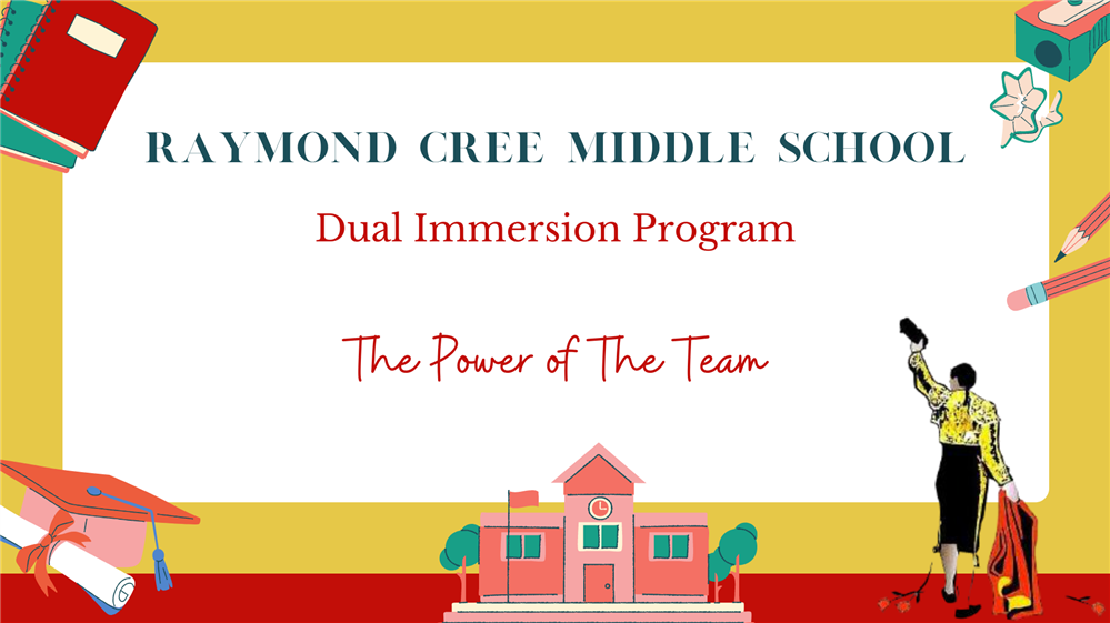 Dual Immersion Program at Cree