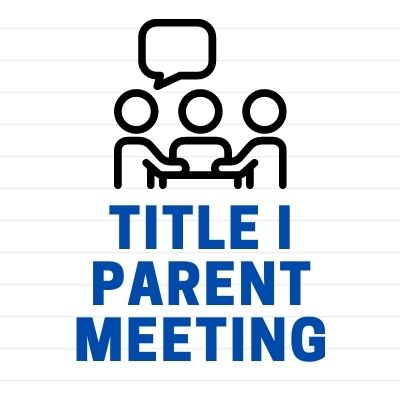 Title I Parent Meeting - September 28, 2020